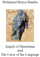 Mohamed Bouya Bamba: Angels of Mauritania and the Curse of the Language