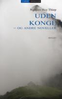 Nguyễn Huy Thiệp: Uden konge – og andre noveller
