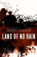Amjad Nasser: Land of No Rain