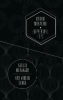 Haruki Murakami: Hør vinden synge & Flipperspil 1973
