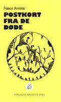 Franco Arminio: Postkort fra de døde