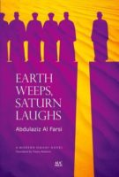 Abdulaziz Al Farsi: Earth Weeps, Saturn Laughs