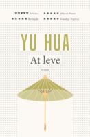 Yu Hua: At leve