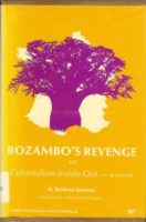 Bertène Juminer: Bozambo's Revenge or Colonialism Inside Out – a novel