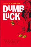 Vũ Trọng Phụng: Dumb Luck