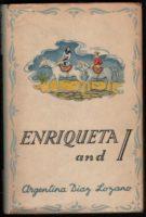 Argentina Díaz Lozano: Enriqueta and I