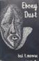 Bai T. Moore: Ebony Dust
