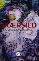 Tomás Eloy Martínez: Skærsild