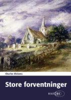 Charles Dickens: Store forventninger