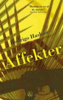 Rodrigo Hasbún: Affekter