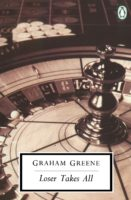 Graham Greene: Loser Takes All