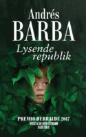 Andrés Barba: Lysende republik