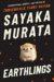 Sayaka Murata: Earthlings
